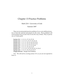 Chapter 13 Practice Problems Math 2210 - University of Utah Summer 2007