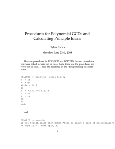 Procedures for Polynomial GCDs and Calculating Principle Ideals Dylan Zwick