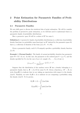 2 Point Estimation for Parametric Families of Prob- ability Distributions 2.1