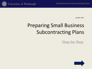 Preparing Small Business Subcontracting Plans Step-by-Step Small Business Subcontracting Plans