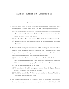MATH 1090 - SUMMER 2007 - ASSIGNMENT #8 Annuities and loans