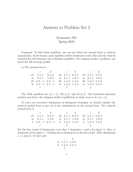 Answers to Problem Set 3 Economics 703 Spring 2016