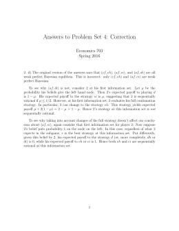 Answers To Problem Set 4: Correction Economics 703 Spring 2016