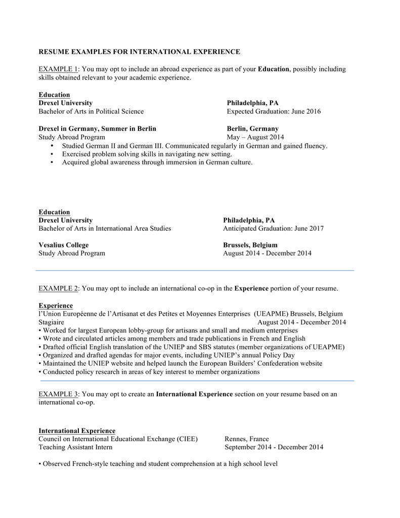 RESUME EXAMPLES FOR INTERNATIONAL EXPERIENCE Education Drexel University