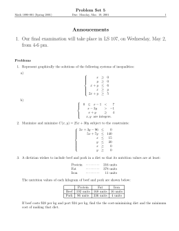 Annoucements 1. Our final examination will take place in LS 107,... from 4-6 pm. Problem Set 5
