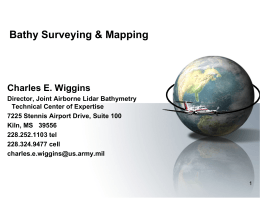 Bathy Surveying & Mapping Charles E. Wiggins