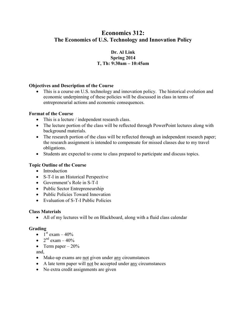 Economics 312: The Economics of U S  Technology and Innovation Policy