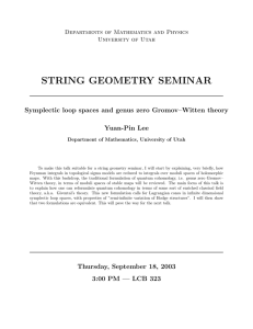 STRING GEOMETRY SEMINAR Symplectic loop spaces and genus zero Gromov–Witten theory