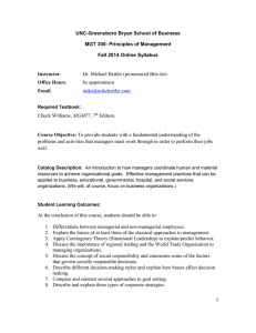 UNC-Greensboro Bryan School of Business MGT 300: Principles of Management Instructor