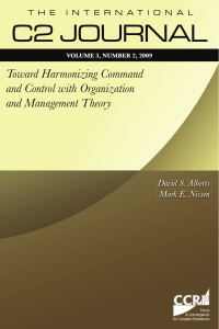 Toward Harmonizing Command and Control with Organization and Management Theory David S. Alberts