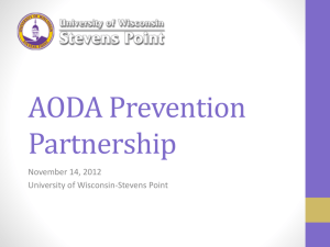 AODA Prevention Partnership November 14, 2012 University of Wisconsin-Stevens Point