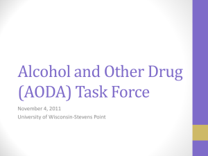Alcohol and Other Drug (AODA) Task Force November 4, 2011