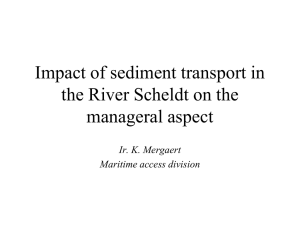 Impact of sediment transport in the River Scheldt on the manageral aspect