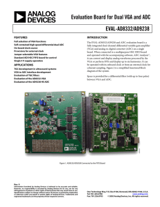 Evaluation Board for Dual VGA and ADC EVAL-AD8332/AD9238  FEATURES