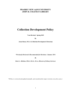 Collection Development Policy PRAIRIE VIEW A&M UNIVERSITY JOHN B. COLEMAN LIBRARY