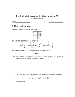 Applied Mathematics I - Worksheet #10 1. More on least squares