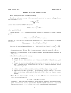 "Econ 745 Fall 2013 Simon Gilchrist Asset pricing basics (the ""standard model"")"