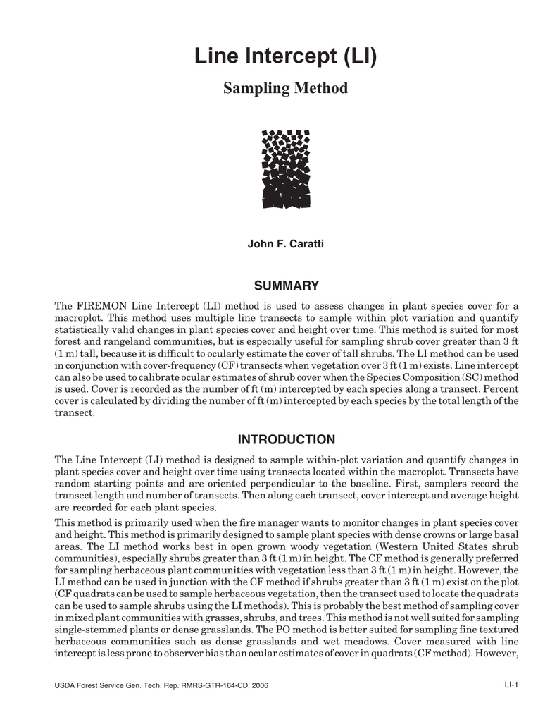 Line Intercept (LI) Sampling Method SUMMARY John F  Caratti