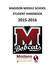 2015-2016 MADISON MIDDLE SCHOOL STUDENT HANDBOOK