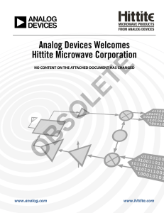 OBSOLETE Analog Devices Welcomes Hittite Microwave Corporation www.analog.com