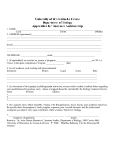 University of Wisconsin-La Crosse Department of Biology Application for Graduate Assistantship