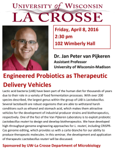 Engineered Probiotics as Therapeutic Delivery Vehicles Friday, April 8, 2016 2:30 pm