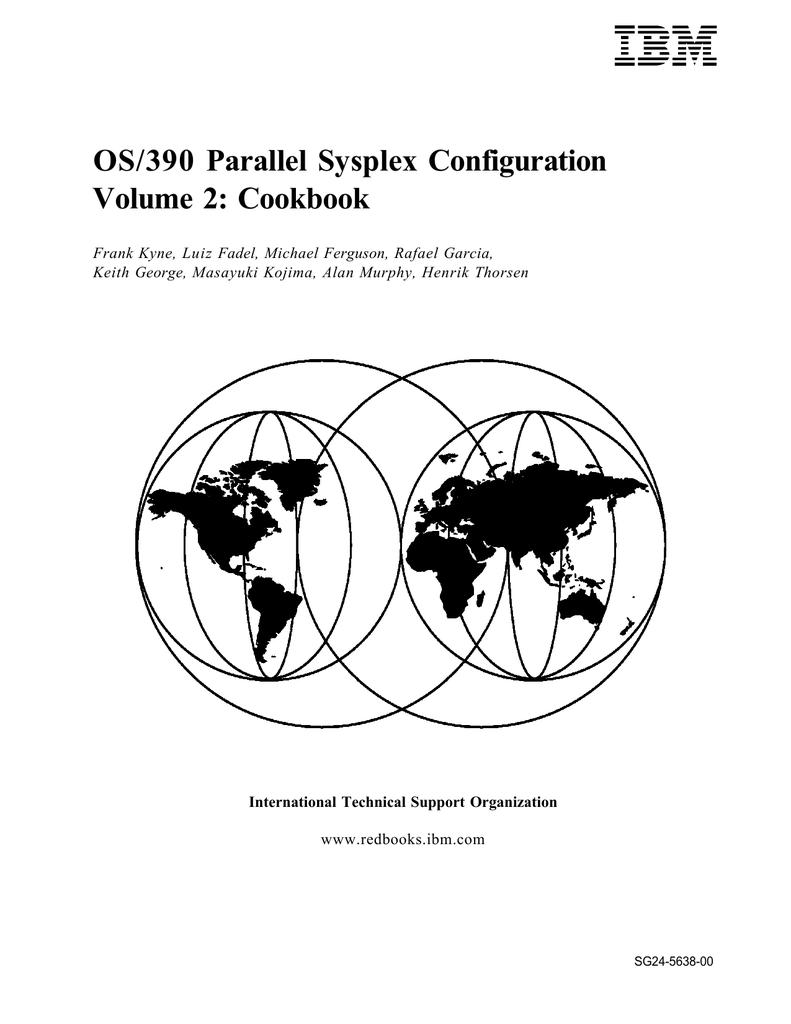 OS/390 Parallel Sysplex Configuration Volume 2: Cookbook