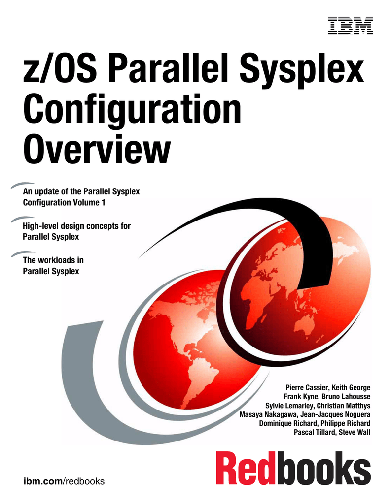 z/OS Parallel Sysplex Configuration Overview Front cover