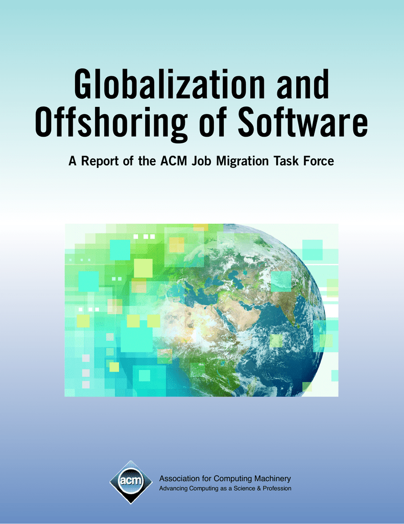 Globalization and Offshoring of Software Association for