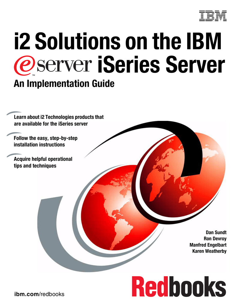 i2 Solutions on the IBM iSeries Server An Implementation Guide