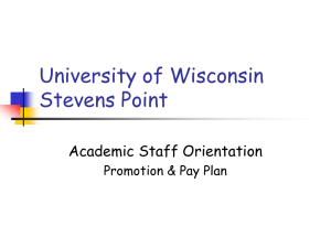 University of Wisconsin Stevens Point Academic Staff Orientation Promotion & Pay Plan