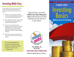 Investing Investing Made Easy IT MAKE$ CENTS!
