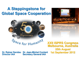 A Steppingstone for Global Space Cooperation XXII ISPRS Congress