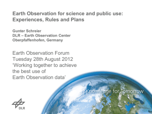 Earth Observation for science and public use: Experiences, Rules and Plans