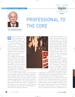 PROFESSIONAL TO THE CORE D ISPRS: IN RETROSPECT & PROSPECT