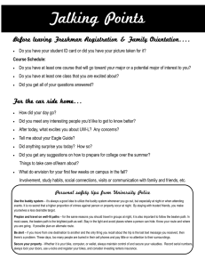 Talking Points Before leaving Freshman Registration & Family Orientation….