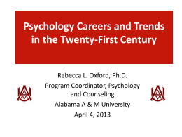 Psychology Careers and Trends in the Twenty-First Century