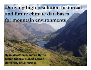 Deriving high resolution historical and future climate databases for mountain environments