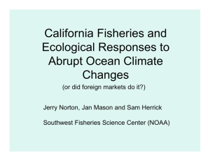 California Fisheries and Ecological Responses to Abrupt Ocean Climate Changes