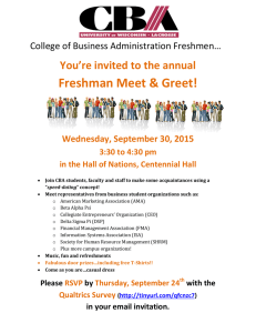 Freshman  You're invited to the annual College of Business Administration Freshmen…