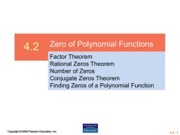 4.2 Zero of Polynomial Functions