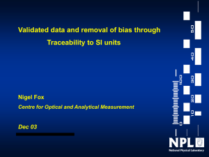 Validated data and removal of bias through Traceability to SI units