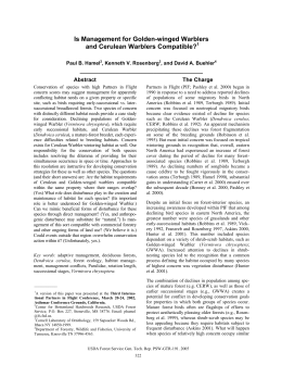 Is Management for Golden-winged Warblers and Cerulean Warblers Compatible? ________________________________________ Abstract