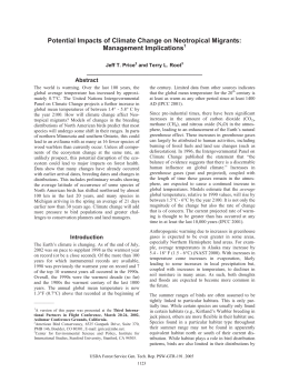 Potential Impacts of Climate Change on Neotropical Migrants: Management Implications Abstract