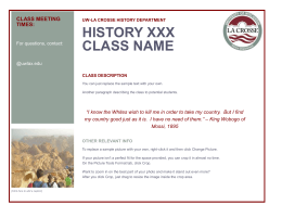 HISTORY XXX CLASS NAME CLASS MEETING TIMES: