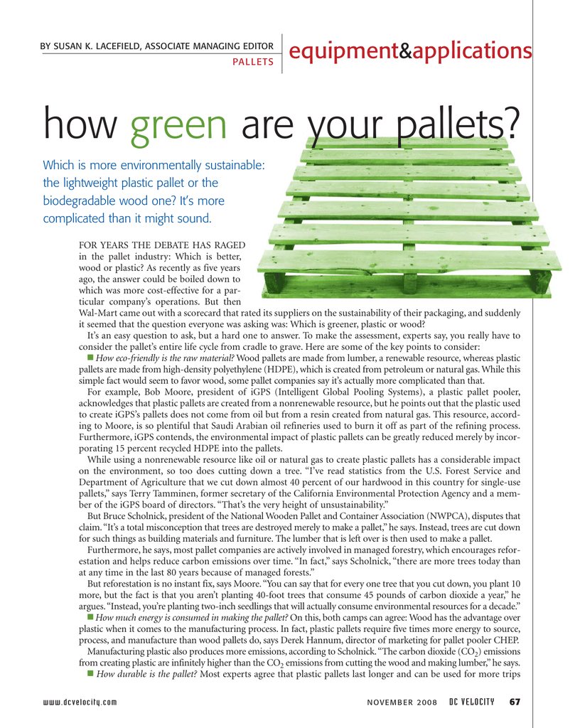 how are your pallets? green equipment