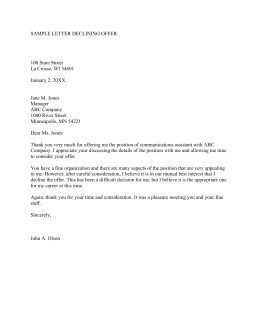 SAMPLE LETTER DECLINING OFFER  100 State Street La Crosse, WI 54601
