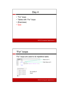 "Day 4 ""For"" loops • ""For"" loops • Tables with ""For"" loops"