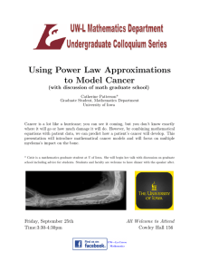 Using Power Law Approximations to Model Cancer