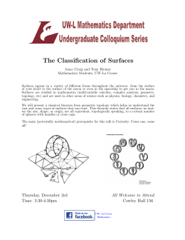The Classification of Surfaces Isaac Craig and Tony Riemer